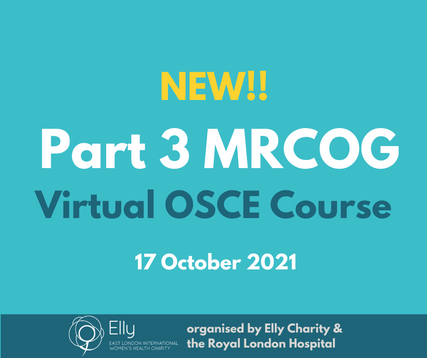 NEW - MRCOG Part 3 OSCE Course on 17th October