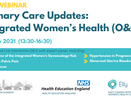 Primary Care Updates: Integrated Women's Health (O&G) run by Barts Education Academy & Elly Charity