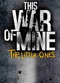 This-War-of-Mine-The-Little-Ones-(poster