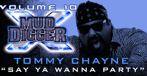 Tommy Featured on Mud Digger 10