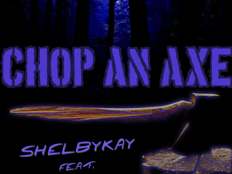 """Sarah Ross is Featured on New Shelbykay Song """"Chop An Axe"""""""