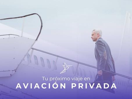 Tu próximo viaje será en Aviación Privada