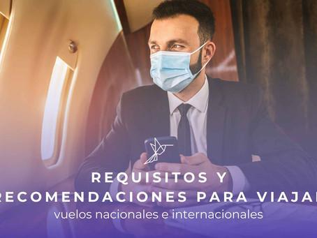 Todos los requisitos para viajar: Vuelos nacionales e internacionales