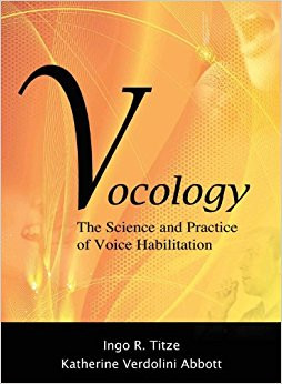 Voice science and Vocology