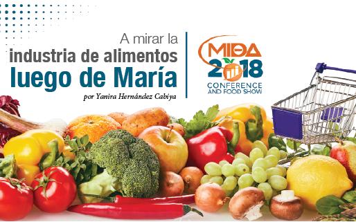 A mirar la industria de alimentos luego de María