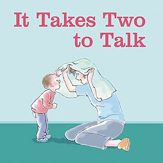 It Takes Two to Talk.jpg