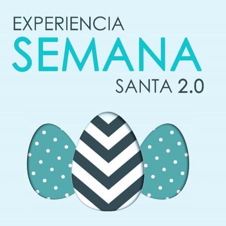 EXPERIENCIA SEMANA SANTA 2.0