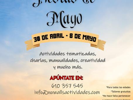 EXPERIENCIA FIESTAS DE MAYO (Del 30 a de abril al 8 de mayo)