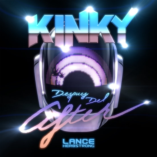 Después Del After (Kinky x Daft Punk x Bugz In the Attic x Lance Herbstrong)