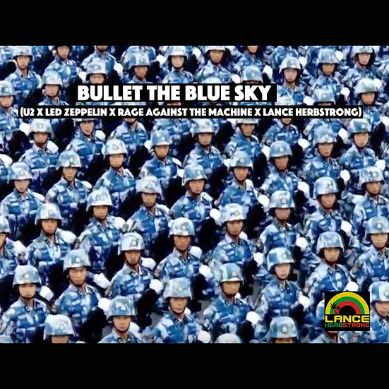 Bullet in the Blue Sky (U2 x Led Zeppelin x RATM x Lance Herbstrong)
