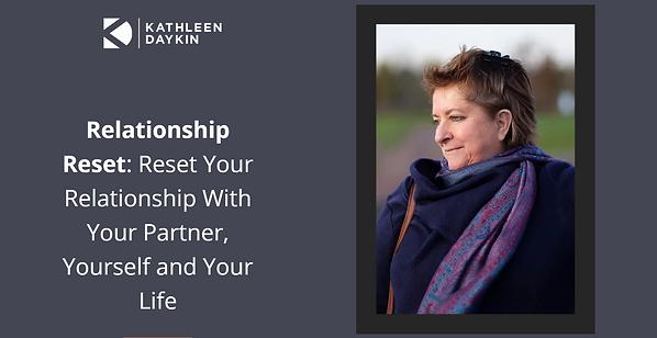 RelationshipReset_KathleenDaykin.PNG