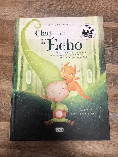 Livre sonore et lumineux- Chut...Dit l'Echo