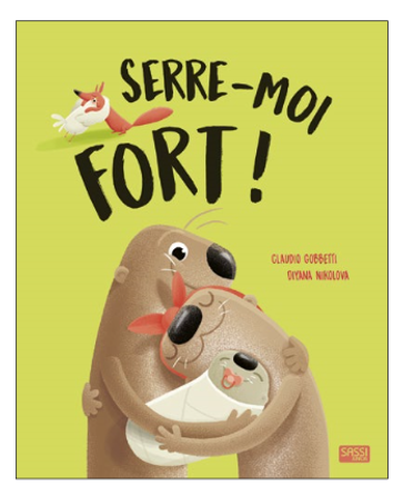 SERRE-MOI FORT!