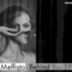 Meffisto - Behind You EP  ARR011_edited.
