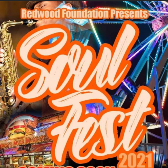 Soul Fest 2021 Presented by The Redwood Foundation