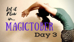 MAGICTOBER - DAY 3: Flowing through Challenges