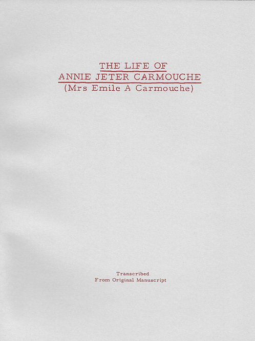 The Life of Annie Jeter Carmouche