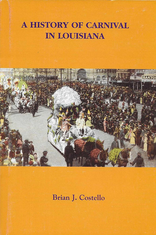 A History of Carnival in Louisiana