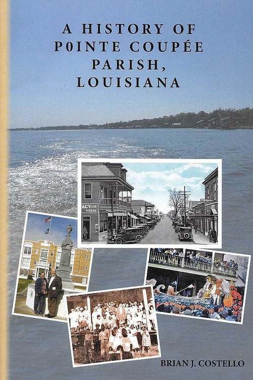 A History of Pointe Coupee Parish
