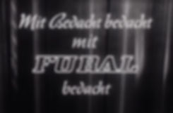 Original Fural Werbefilm mit Bedacht bedacht