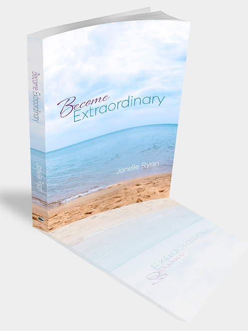 Become Extraordinary The Book!