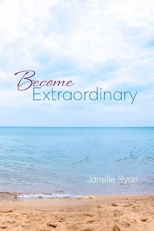 Become Extraordinary - Digital Download