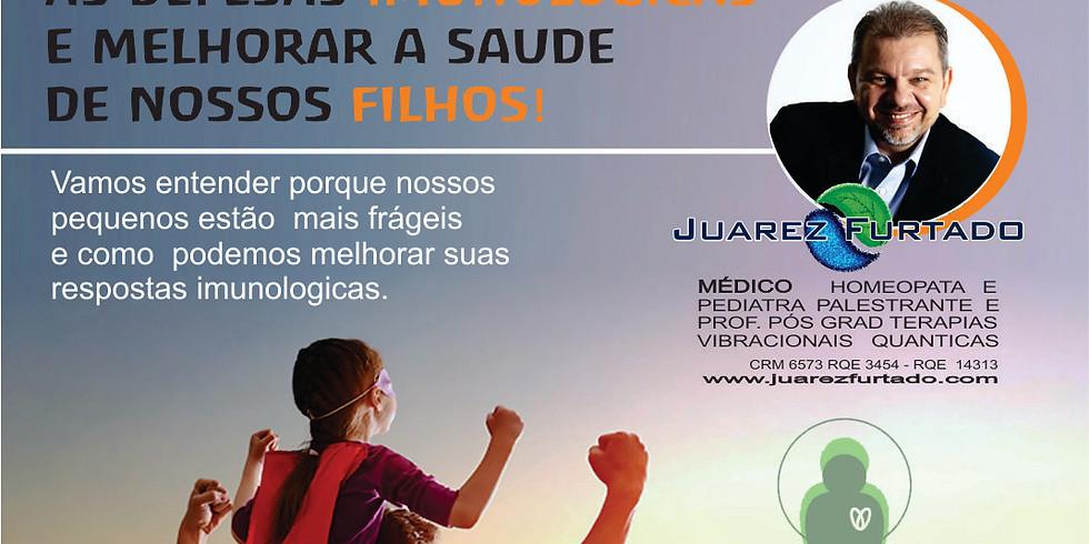 BRUSQUE :: COMO  POTENCIALIZAR IMUNIDADE EM NOSSAS PEQUENOS