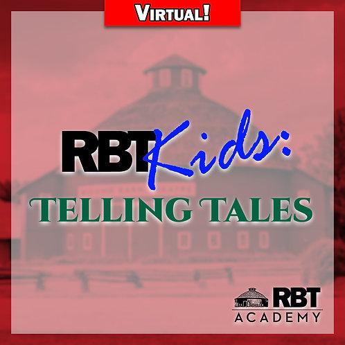 RBT Kids: Telling Tales