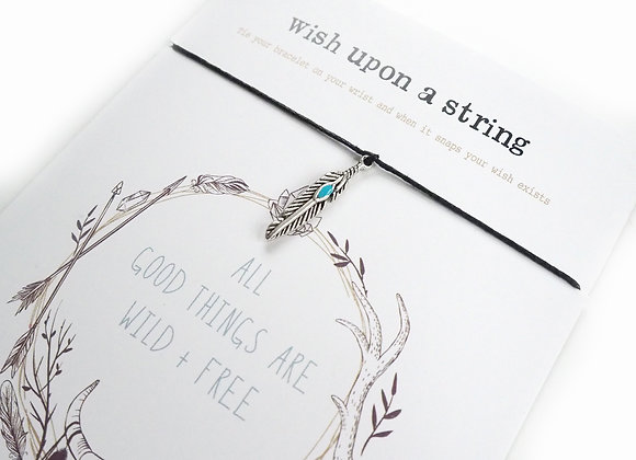 All Good Things Are Wild And Free Feather Wish String