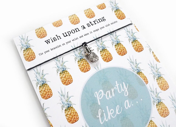 Party Like A Pineapple Wish String