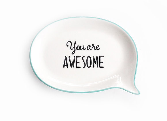 You Are Awesome Trinket Dish