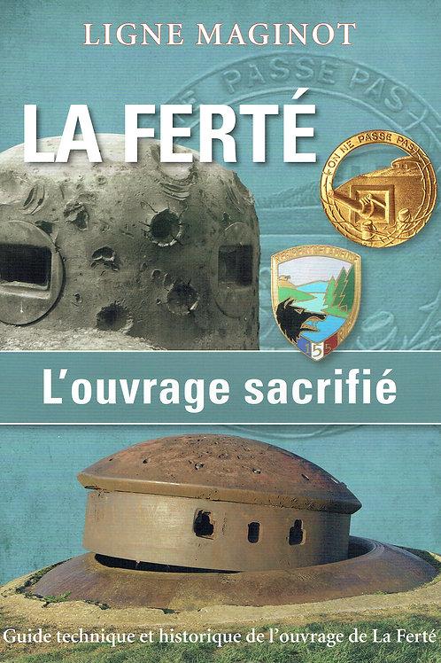 Livret - La Ferté, l'ouvrage sacrifié -