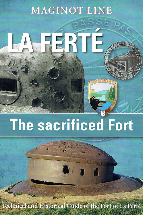 Book - La Ferté, the sacrified fort -