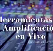 Herramientas_de_Amplificación_en_Vivo_A.