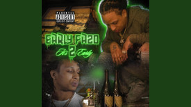Early Fazo - Its 2 early
