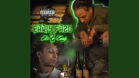 Early Fazo - Its 2 early