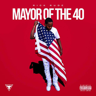 RickRude - Mayor Of The 40