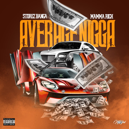 Storez Banga & Mamma Rich - Average N****a