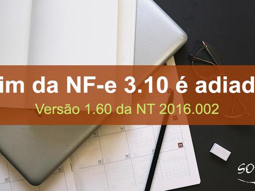 Prazo de desativação da NF-e 3.10 é adiado - NT 2016.002 versão 1.60