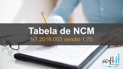Nova Tabela de NCM – Nota Técnica 2016.003 versão 1.70