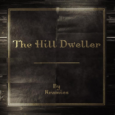 The Hill Dweller