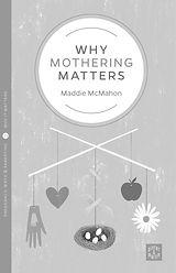 whymotheringmatters.jpg