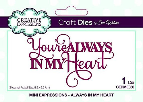 Creative Expressions Craft Dies - You're Always In My Heart
