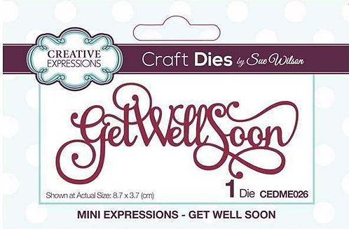 Creative Expressions Craft Dies - Get Well Soon