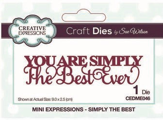 Creative Expressions Craft Die - You Are Simply The Best Ever