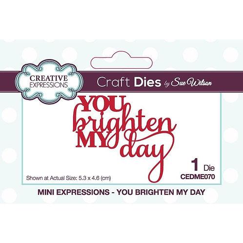 Creative Expressions Craft Dies - You Brighten My Day