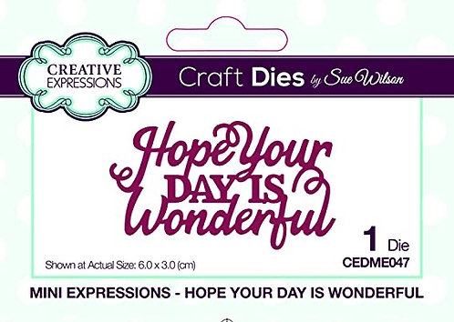Creative Expressions Craft Dies - Hope Your Day Is Wonderful