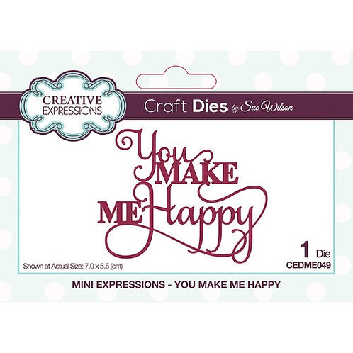Creative Expressions Craft Dies - You Make Me Happy