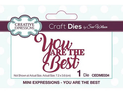 Creative Expressions Craft Die - You Are The Best