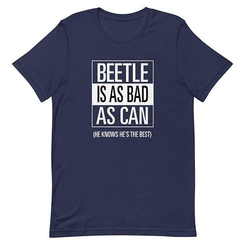Beetle: Bad As Can